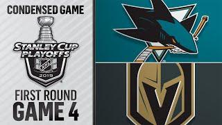 04/16/19 First Round, Gm4: Sharks @ Golden Knights