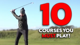 The Top Ten Golf Courses | Countdown Of The Best I've Played