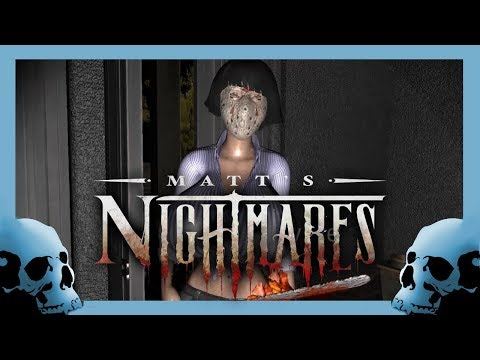 Matt's Nightmares - Sexy Serial Killer