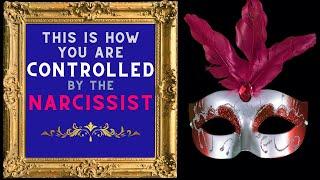 Top 10 Ways How A Narcissist Controls You