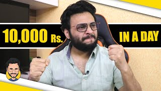 How I made 10,000 Rs. in a Day !!! @Ur IndianConsumer