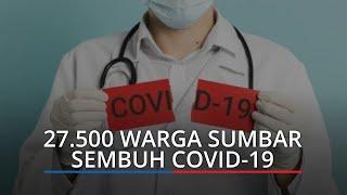 Kasus Covid-19 di Sumbar, 229 Dirawat di RS, 791 Isolasi Mandiri, 27.500 Sembuh dan 647 Meninggal
