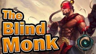 The Blind Monk (Lee Sin Lore)