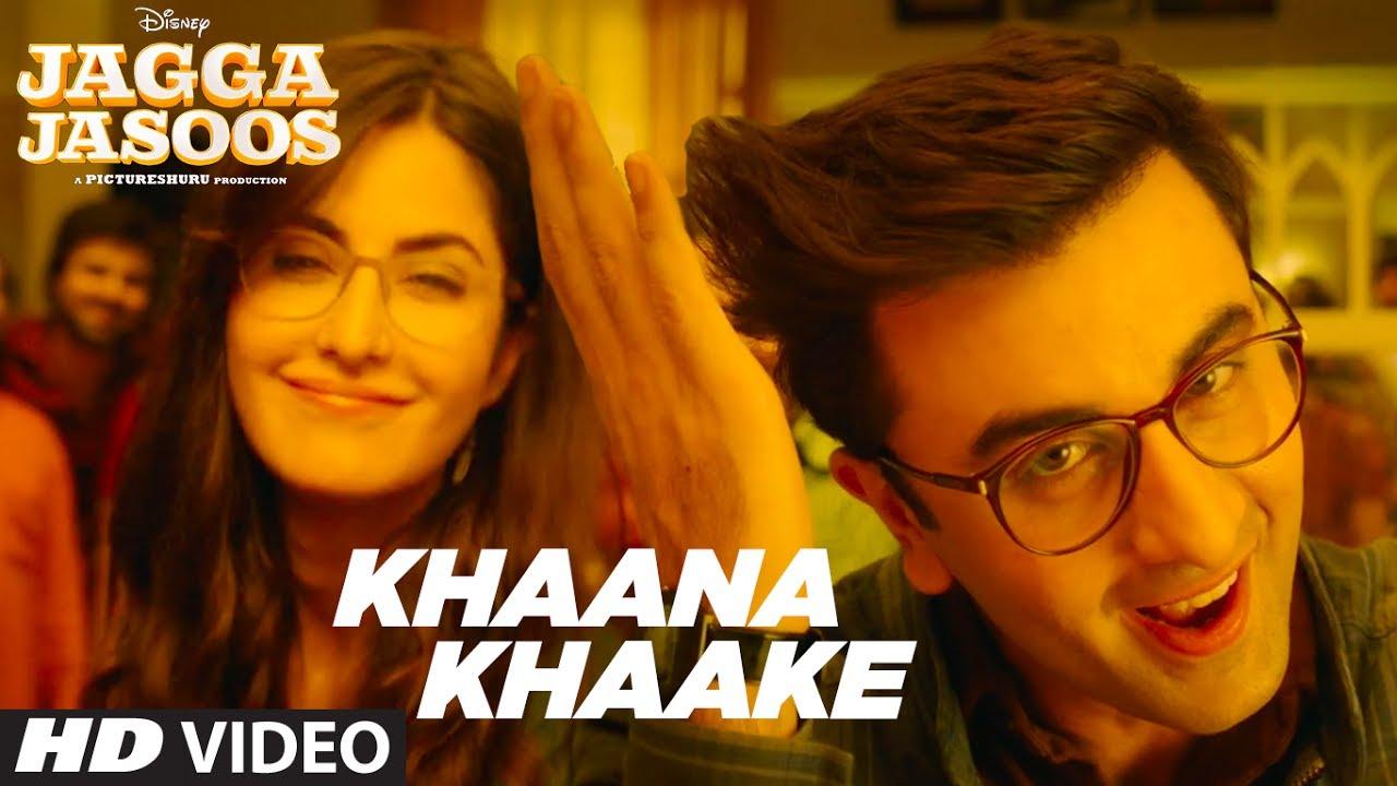 Khaana Khaake Lyrics – Jagga Jasoos