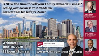 Is NOW the Time to Sell your Family Owned Business?  Selling a business Post-Pandemic.