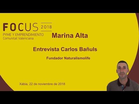 Entrevista Carlos Bañuls, fundador de Naturalismolife, en #Focuspyme Marina Alta[;;;][;;;]