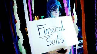 The Funeral Suits - We Only Attack Ourselves With Lyrics