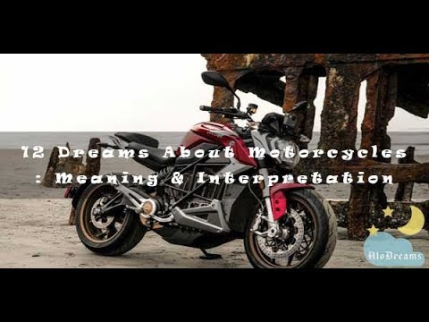 #219 Dreams About Motorcycles - Meaning & Interpretation