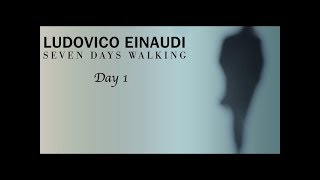 Ludovico Einaudi   Seven Days Walking  Day One (Full Album)
