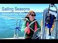Sailing Seasons | Memorial Day Weekend 2019 | Lake Michigan | Ep. 2