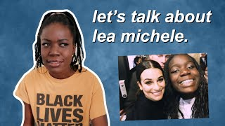 I Was A Lea Michele Stan For 2 Years...lets Discuss The Anti-blackness