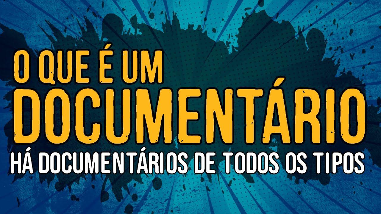 O Que é Um Documentário?