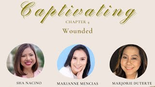 Captivating Chapter 4 Wounded