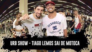 TIAGO LEMOS SAI DE MOTOCA - URB TRADE SHOW - EP#49