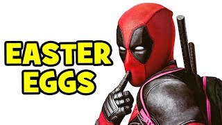 ALL Deadpool Easter Eggs & References - Marvel, X-Men, Post-Credits & Spider-Man
