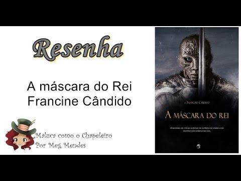 RESENHA | A máscara do rei - Francine Cândido