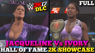 WWE 2K17 Hall Of Fame DLC: Jacqueline vs Ivory Full Showcase (All Objectives Completed!)