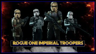 Rogue One Imperial Troopers- A Battlefront 2 Mod Showcase