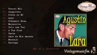 Agustin Lara. Colección Mexico #28 (Full Album/Álbum Completo)