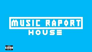 Music Raport - NEW HOUSE MUSIC #9 Martin Garrix / Tiesto / Mr Jay