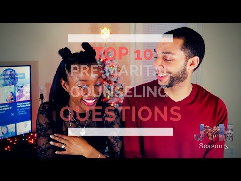 Top 10 Pre-Marital Counseling Questions 👰🏾🤵🏽