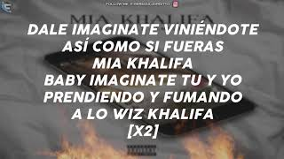Alex Rose Ft Almighty - Mia Khalifa (LETRA)