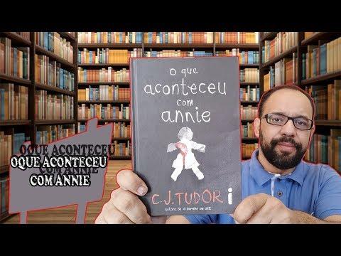 #62. O que aconteceu com Annie (C. J. Tudor) | Vandeir Freire