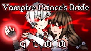 """The Vampire Prince's Bride"" GLMM / Gacha Life Mini Movie"