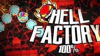 HELL FACTORY 100% (ORIGINAL) [DEMON] - BY DREAMER & MORE (On-Stream) -