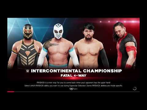 WWE 2K19 Shinsuke Nakamura VS Hideo,Sin Cara,Metalik Fatal 4-Way Match Intercontinental Title