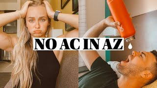 NO AC IN AZ FOR A WEEK!! | Such a mess...