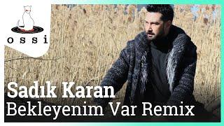 Sadık Karan / Bekleyenim Var Remix