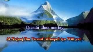 Qisadii Al Xajaaj Ibn Yussuf Athaqafi Iyo Wiil Yar.