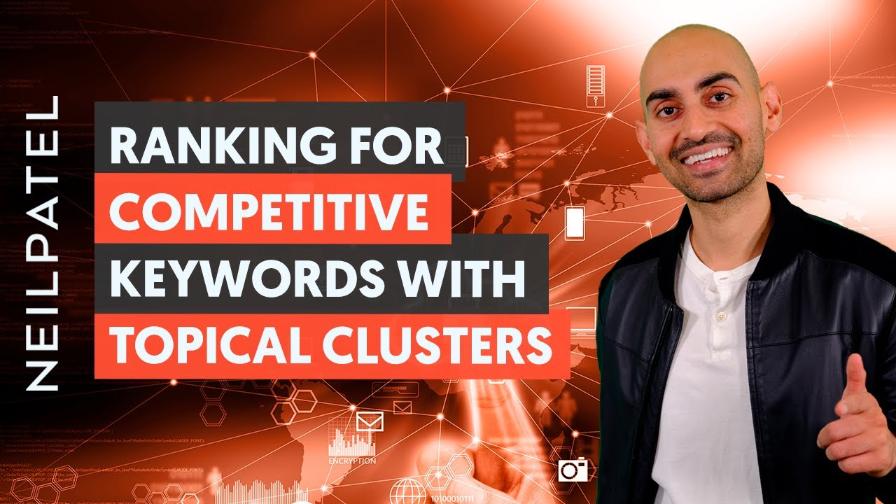 How to Rank For Competitive Keywords Using Clusters