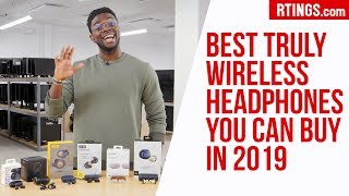 Video: Best Truly Wireless Headphones you can buy in 2019