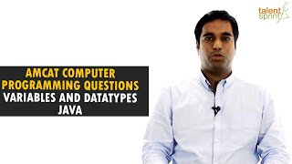 AMCAT Computer Programming Questions with Solutions | Variables and Datatypes | TalentSprint