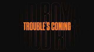 Musik-Video-Miniaturansicht zu Trouble's Coming Songtext von Royal Blood