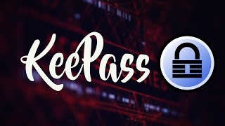 KeePass Tutorial 2017