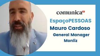 Urbanização vs Mundo Moderno. Entrevista a Mauro Cardoso General Manager da Monliz