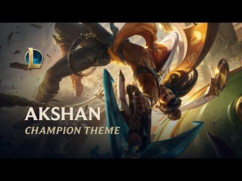 Akshan, The Rogue Sentinel   Champion Theme – League of Legends