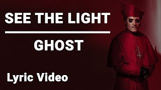Ghost   See The Light [Lyric Video]   Prequelle 2018