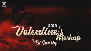 Valentines Mashup 2019 DJ Smarty | Best Romantic songs