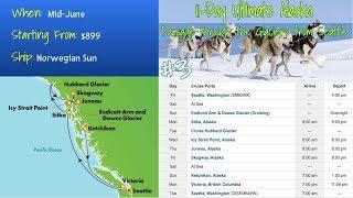 All Norwegian Alaska Cruise Itineraries
