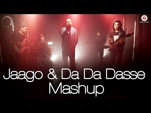 Jaago Da Da Dasse Mashup  Geet Sagar