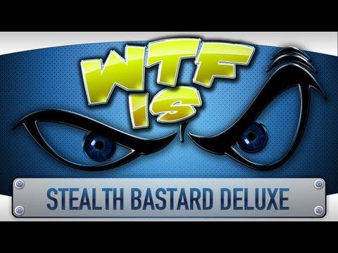 Stealth Bastard Deluxe PC