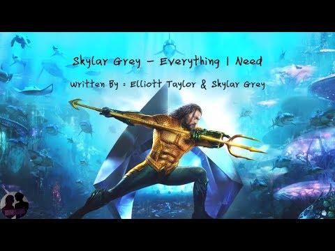 Skylar Grey - Everything I Need Lyric (Aquaman Ending Soundtrack)