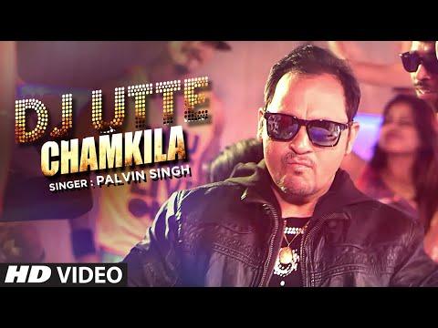 Dj Utte Chamkila (Full Song) Palvin Singh