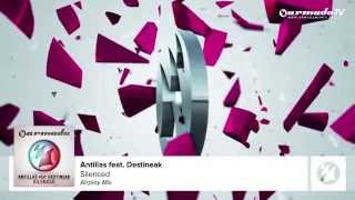 Antillas feat. Destineak - Silenced (Airplay Mix)