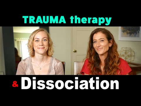 Is TRAUMA THERAPY possible if we DISSOCIATE?