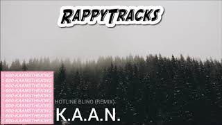 Drake   Hotline Bling (K.A.A.N. Remix)